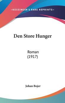 Hardcover Den Store Hunger : Roman (1917) Book