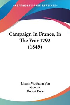 Paperback Campaign In France, In The Year 1792 (1849) Book