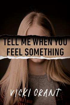 Tell Me When You Feel Something 0735270090 Book Cover