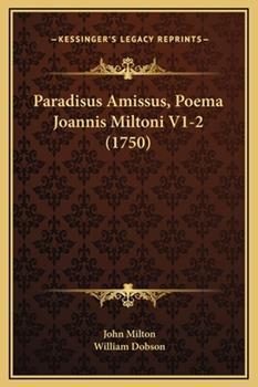 Hardcover Paradisus Amissus, Poema Joannis Miltoni V1-2 (1750) Book