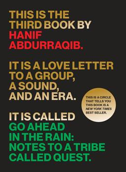 Paperback Go Ahead in the Rain: Notes to a Tribe Called Quest Book
