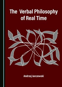 Hardcover The Verbal Philosophy of Real Time Book