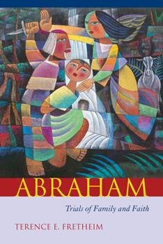 Abraham: Trials of Family and Faith (Studies on Personalities of the Old Testament) 1570036942 Book Cover