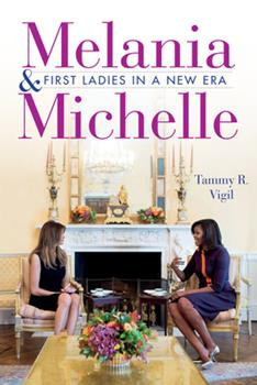 Hardcover Melania and Michelle: First Ladies in a New Era Book