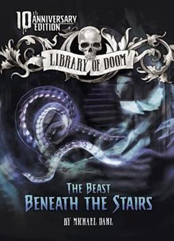 The Beast Beneath the Stairs (Zone Books - Library of Doom) - Book  of the Library of Doom