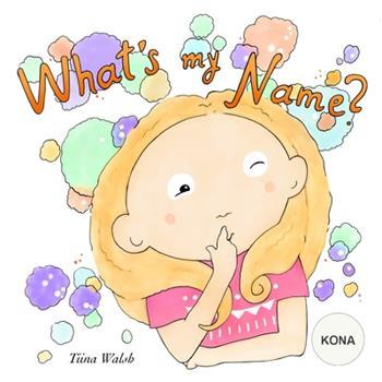 Paperback What's My Name? KONA Book