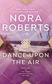 Dance Upon the Air 0739417924 Book Cover