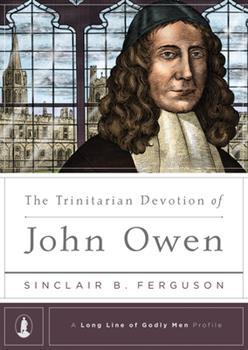 Hardcover The Trinitarian Devotion of John Owen Book