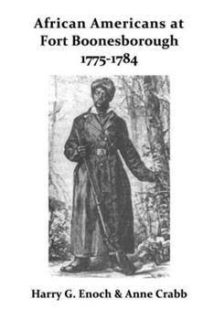 Paperback African Americans at Fort Boonesborough, 1775-1784 Book