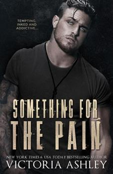 Something for the Pain - Book #2 of the Pain