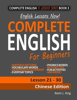 Paperback English Lessons Now! Complete English For Beginners Lesson 21 - 30 Chinese Edition [Large Print] Book