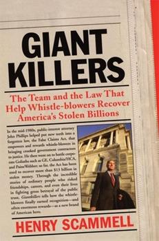 Giantkillers: The Team and the Law That Help Whistle-Blowers Recover America's Stolen Billions 087113909X Book Cover