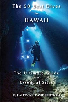 Paperback The 50 Best Dives in Hawaii Book