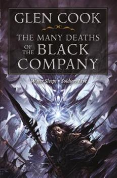 The Many Deaths of the Black Company - Book  of the Chronicles of the Black Company #diffirent short stories