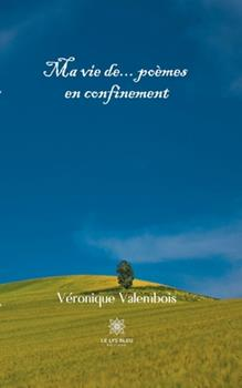 Paperback Ma vie de... po?mes en confinement [French] Book