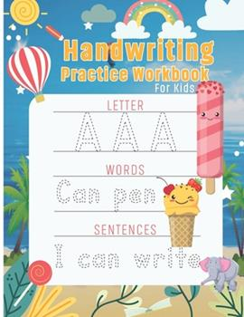 Paperback Handwriting Practice workbook for kids: Preschool writing Workbook with Sight letters, words and Sentences for Pre K, ABC print handwriting book Kinde Book