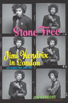 Hardcover Stone Free: Jimi Hendrix in London, September 1966-June 1967 Book