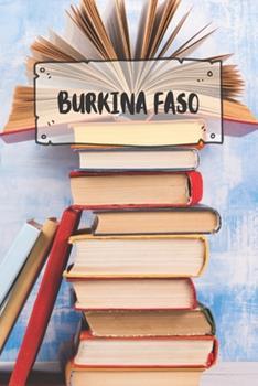Paperback Burkina Faso : Liniertes Reisetagebuch Notizbuch Oder Reise Notizheft Liniert - Reisen Journal F�r M�nner und Frauen Mit Linien [German] Book