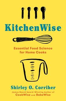 Hardcover KitchenWise : Essential Food Science for Home Cooks Book