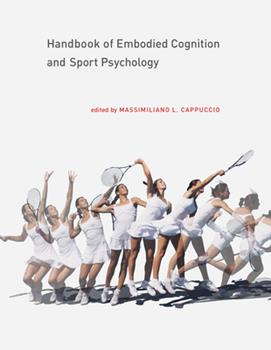 Hardcover Handbook of Embodied Cognition and Sport Psychology Book