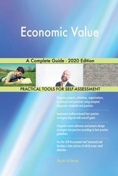 Paperback Economic Value a Complete Guide - 2020 Edition Book