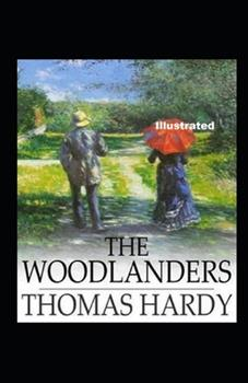 Paperback The Woodlanders Illustrated Book