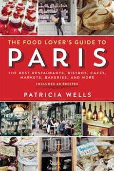 Food Lover's Guide to Paris 0894806580 Book Cover