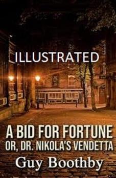 Paperback A Bid for Fortune or Dr Nikola's Vendetta Illustrated Book
