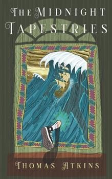 Paperback The Midnight Tapestries: Thomas Atkins Book