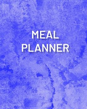 Paperback Meal Planner : 6 Months Journal, Track Daily Meals: Breakfast, Lunch, Dinner, Food & Daily Notes, Log Book All Your Food and Plan Ahead of Time, Gift for Mom, Daughter, Dad, Brother, Take Care of Yourself NOW Book