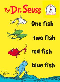One Fish, Two Fish, Red Fish, Blue Fish 0375833870 Book Cover