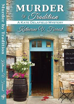 Murder by Tradition - Book #4 of the Kate Delafield