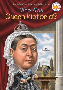 Who Was Queen Victoria? - Book  of the Who Was/Is...?