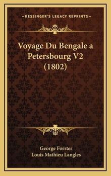 Hardcover Voyage du Bengale a Petersbourg V2 Book