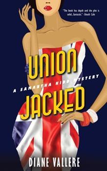 Union Jacked: A Samantha Kidd Mystery - Book #9 of the Samantha Kidd Mystery