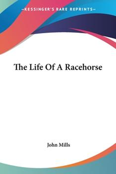 Paperback The Life of a Racehorse Book