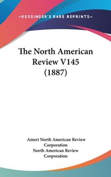Hardcover The North American Review V145 Book