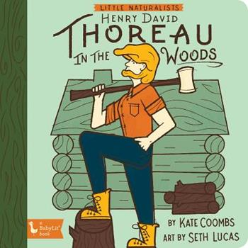 Little Naturalist: Henry David Thoreau in the Woods 1423652584 Book Cover
