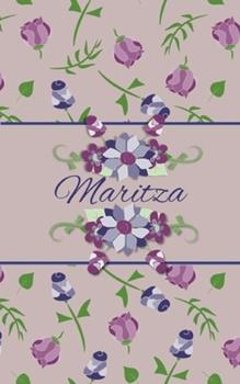 Paperback Maritza : Small Personalized Journal for Women and Girls Book