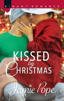 Kissed by Christmas - Book #2 of the Tropical Destiny