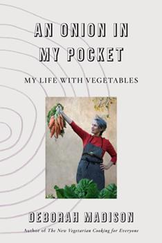 Hardcover An Onion in My Pocket : My Life with Vegetables Book