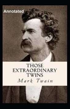 Paperback Those Extraordinary Twins Annotated Book