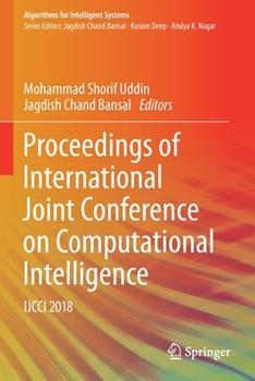 Paperback Proceedings of International Joint Conference on Computational Intelligence: Ijcci 2018 Book
