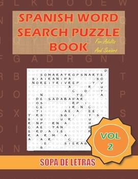 Paperback Spanish Word Search Puzzle Book For Adults and Seniors Vol 2: Sopa De Letras En Espanol Letra Grande Para Adultos y Mayores [Spanish] Book