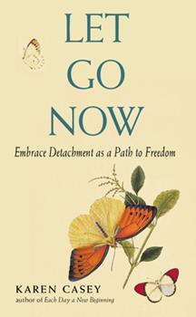Let Go Now: Embracing Detachment 157324466X Book Cover