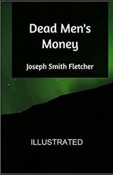 Paperback Dead Men's Money Illustrated Book