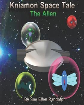 Paperback Kniamon Space Tale : The Alien [Large Print] Book