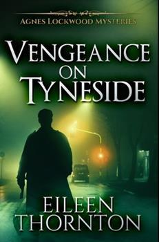 Hardcover Vengeance On Tyneside: Premium Hardcover Edition Book