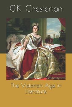 Paperback The Victorian Age in Literature Book