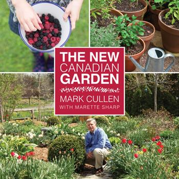 The New Canadian Garden 1459732243 Book Cover